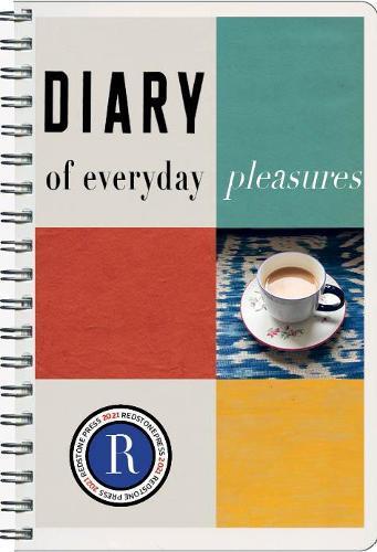 The Redstone Diary 2021:EverydayPleasures
