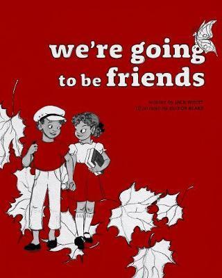 We're Going tobeFriends