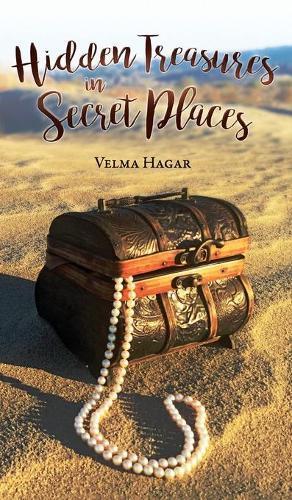 Hidden Treasures in Secret Places