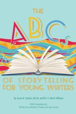 The ABCs of Storytelling forYoungWriters