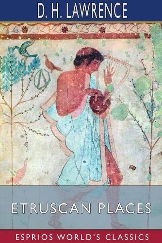 d h lawrence etruscan essay