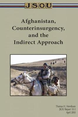 Afghanistan, Counterinsurgency, and theIndirectApproach