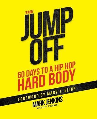 Jump Off; 60 Days To A (Hip Hop) Hard Body