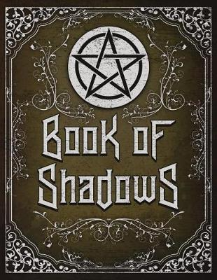 Book of Shadows: Pagan Spell Book Grimoire Journal Magic 8 5x11 150 Pages  by Witchlife Publishers