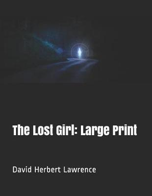 The Lost Girl: Large Print