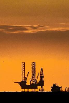 An Oil Rig at Sunset in the North Sea Journal: 150 PageLinedNotebook/Diary