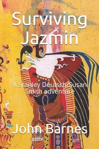 Surviving Jazmin: A Stanley Deutsch/SusanSmithadventure