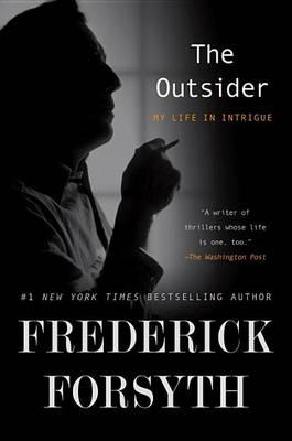 The Outsider: My LifeinIntrigue
