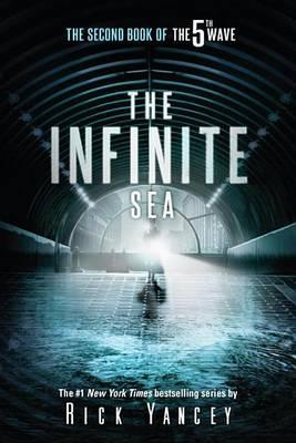 The Infinite Sea: The Second Book of the5thWave