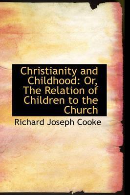 Christianity and Childhood