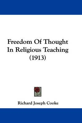 Freedom of Thought in Religious Teaching (1913)