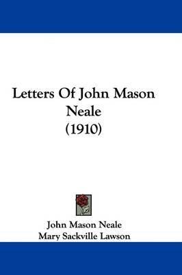 Letters of John MasonNeale(1910)