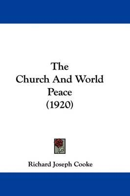 The Church and World Peace (1920)