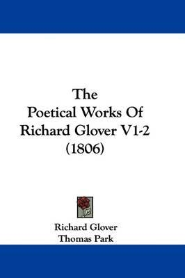 The Poetical Works of Richard GloverV1-2(1806)