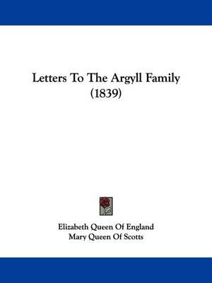 Letters to the ArgyllFamily(1839)