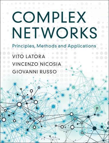 Complex Networks: Principles, MethodsandApplications