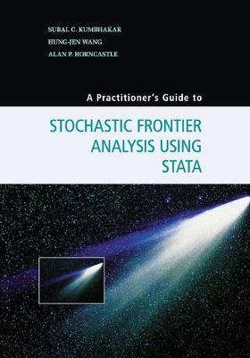A Practitioner's Guide to Stochastic Frontier AnalysisUsingStata