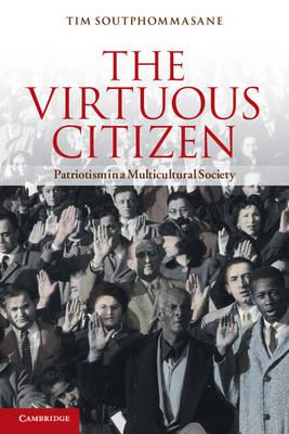 The Virtuous Citizen: Patriotism in aMulticulturalSociety