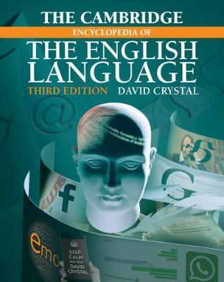 The Cambridge Encyclopedia of theEnglishLanguage