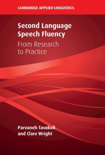 Second Language Speech Fluency: From Research to Practice