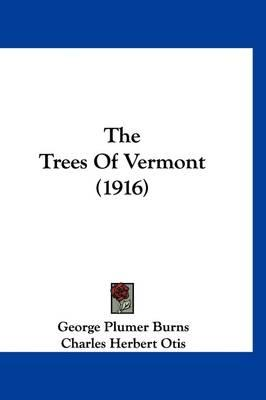 The Trees ofVermont(1916)