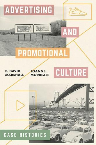 Advertising and Promotional Culture: Case Histories