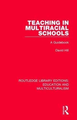 Teaching in Multiracial Schools:AGuidebook