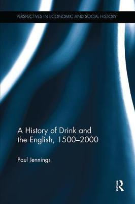 A History of Drink and the English, 1500-2000