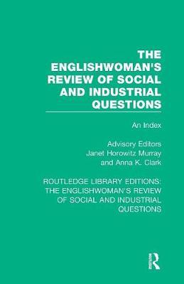 The Englishwoman's Review of Social and Industrial Questions:AnIndex