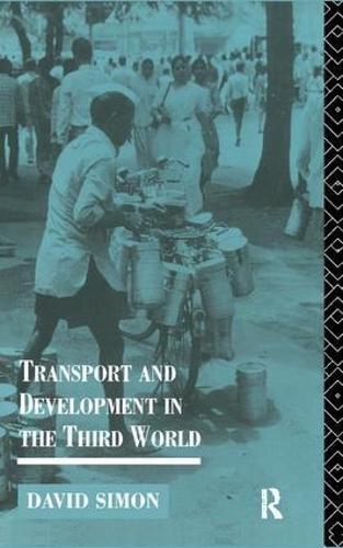 Transport and Development in theThirdWorld