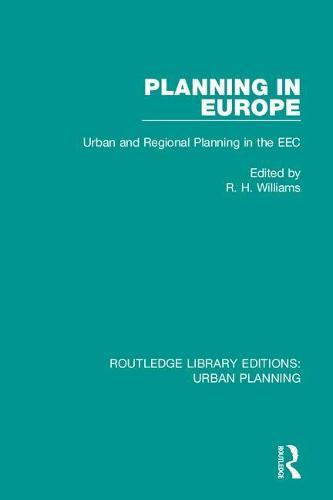 Planning in Europe: Urban and Regional Planning in the EEC