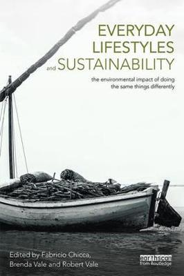 Everyday Lifestyles and Sustainability: The Environmental Impact Of Doing The SameThingsDifferently