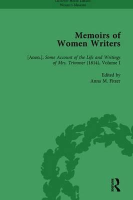 Memoirs of Women Writers, Part I, Volume 3
