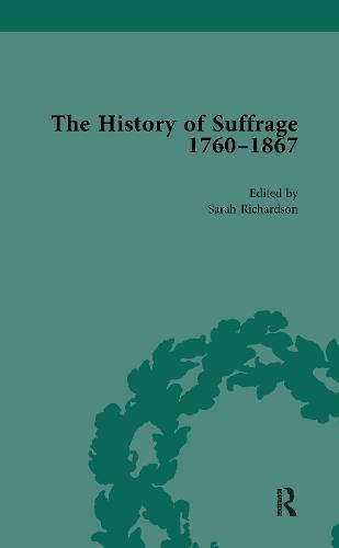The History of Suffrage, 1760-1867Vol1