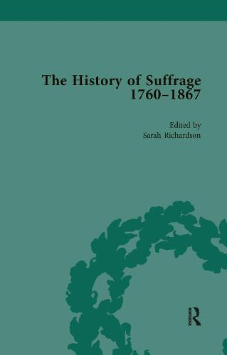 The History of Suffrage, 1760-1867Vol3