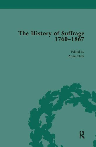 The History of Suffrage, 1760-1867Vol5