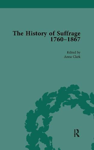 The History of Suffrage, 1760-1867Vol6