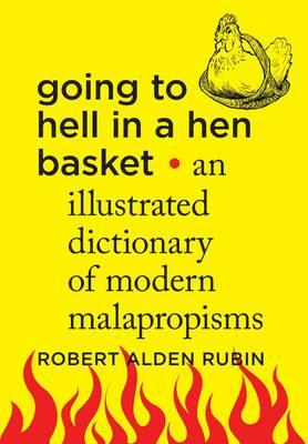 Going to Hell in a Hen Basket
