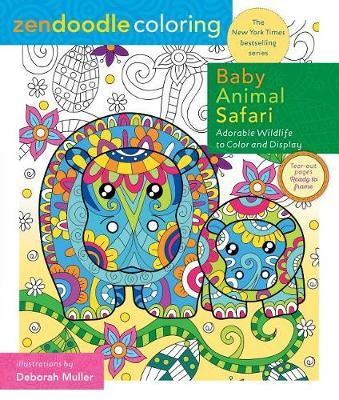 Zendoodle Coloring: Baby Animal Safari: 9781250149145, Deluxe Edition with Pencils