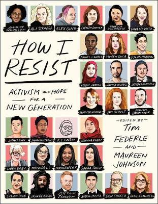 How I Resist: Activism and Hope for aNewGeneration
