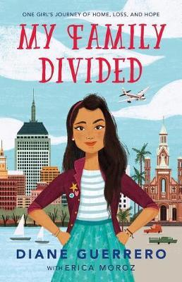 My Family Divided: One Girl's Journey of Home, Loss,andHope