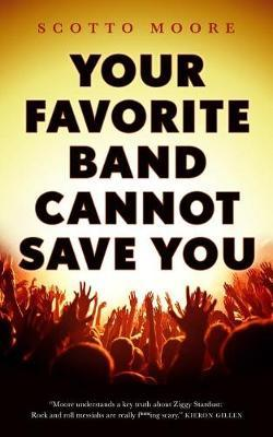 Your Favorite Band CannotSaveYou