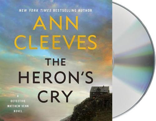 The Heron's Cry: A Detective Matthew Venn Novel