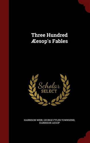 Three Hundred Aeesop's Fables