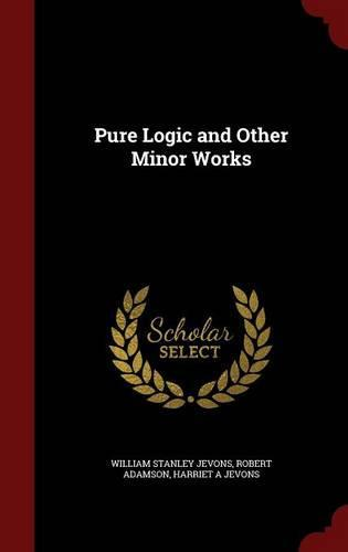 Pure Logic and OtherMinorWorks