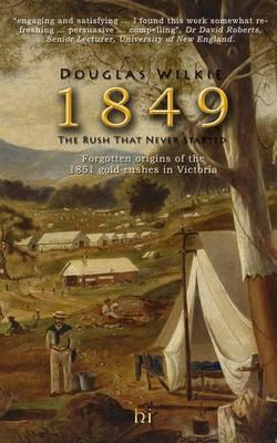 1849 the Rush That Never Started