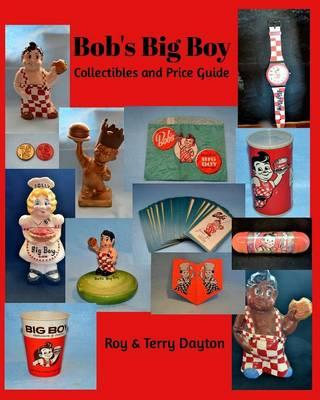Bob's Big Boy Collectibles and Price Guide