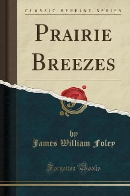 Prairie Breezes(ClassicReprint)