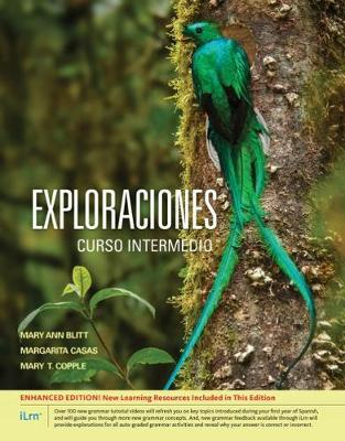 Exploraciones curso intermedio (with iLrn Printed Access Card and Student  Activities Manual) by Mary Ann Blitt (College of Charleston), Margarita