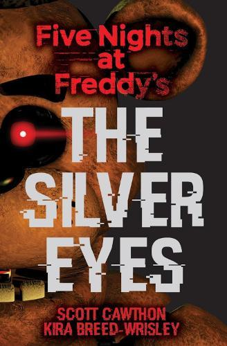 Five Nights at Freddy's: TheSilverEyes